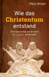 Cover-Bild Wie das Christentum entstand