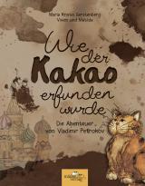 Cover-Bild Wie der Kakao erfunden wurde
