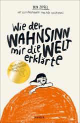 Cover-Bild Wie der Wahnsinn mir die Welt erklärte