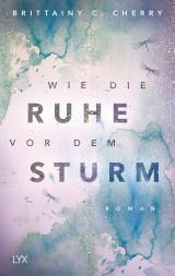 Cover-Bild Wie die Ruhe vor dem Sturm