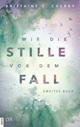 Cover-Bild Wie die Stille vor dem Fall. Zweites Buch