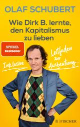 Cover-Bild Wie Dirk B. lernte, den Kapitalismus zu lieben
