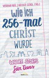 Cover-Bild Wie ich 256-mal Christ wurde
