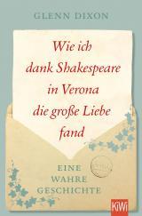 Cover-Bild Wie ich dank Shakespeare in Verona die große Liebe fand