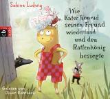 Cover-Bild Wie Kater Konrad seinen Freund wiederfand und den Rattenkönig besiegte