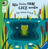 Cover-Bild Wie kleine Tiere groß werden: Der kleine Frosch