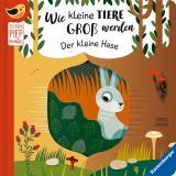 Cover-Bild Wie kleine Tiere groß werden: Der kleine Hase