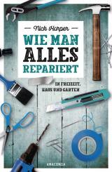 Cover-Bild Wie man alles repariert