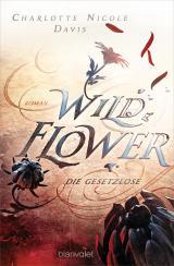 Cover-Bild Wild Flower - Die Gesetzlose