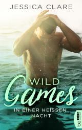 Cover-Bild Wild Games - In einer heißen Nacht