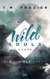 Cover-Bild Wild Souls - Mit dir für immer