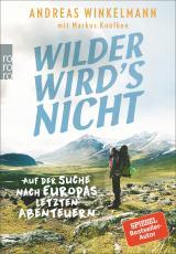 Cover-Bild Wilder wird's nicht
