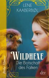 Cover-Bild Wildhexe - Die Botschaft des Falken