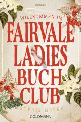 Cover-Bild Willkommen im Fairvale Ladies Buchclub