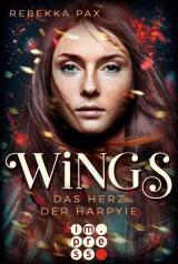 Cover-Bild Wings. Das Herz der Harpyie