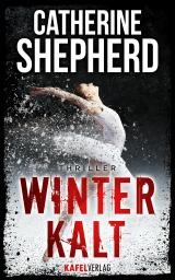 Cover-Bild Winterkalt: Thriller