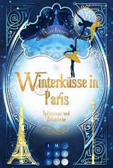 Cover-Bild Winterküsse in Paris. Spitzentanz und Zirkusliebe