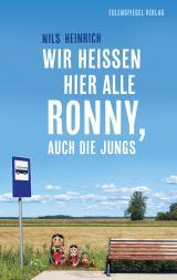 Cover-Bild Wir heißen hier alle Ronny, auch die Jungs