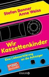 Cover-Bild Wir Kassettenkinder