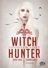 Cover-Bild Witch Hunter - Herz aus Dunkelheit