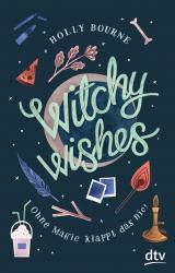 Cover-Bild Witchy Wishes – Ohne Magie klappt das nie