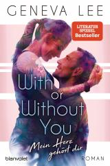 Cover-Bild With or Without You - Mein Herz gehört dir