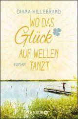 Cover-Bild Wo das Glück auf Wellen tanzt