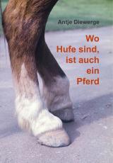 Cover-Bild Wo Hufe sind, ist auch ein Pferd