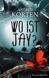 Cover-Bild Wo ist Jay
