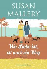 Cover-Bild Wo Liebe ist, ist auch ein Weg