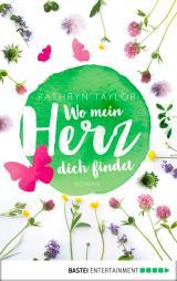 Cover-Bild Wo mein Herz dich findet