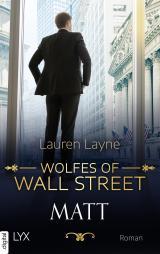 Cover-Bild Wolfes of Wall Street - Matt
