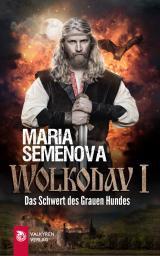 Cover-Bild Wolkodav I – Das Schwert des Grauen Hundes (Slawische Fantasy)