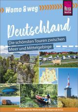 Cover-Bild Womo & weg: Deutschland – Die schönsten Touren zwischen Meer und Mittelgebirge
