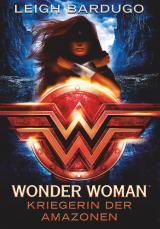 Cover-Bild Wonder Woman - Kriegerin der Amazonen