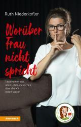 Cover-Bild Worüber Frau nicht spricht