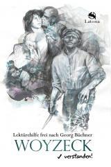 Cover-Bild Woyzeck verstanden! Lektürehilfe frei nach Georg Büchner