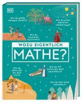 Cover-Bild Wozu eigentlich Mathe?