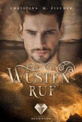 Cover-Bild Wüstenruf (Die Wüsten-Serie 1)