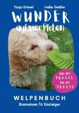 Cover-Bild Wunder auf vier Pfoten - Welpenbuch