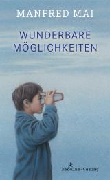 Cover-Bild Wunderbare Möglichkeiten