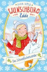 Cover-Bild Wunschbüro Edda - Das Schneeflockenwunder