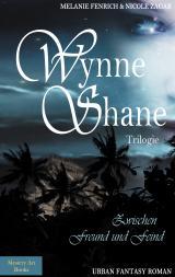 Cover-Bild Wynne Shane Trilogie