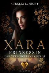 Cover-Bild Xara. Prinzessin der verschollenen Stadt