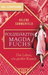Cover-Bild XXL-Leseprobe: Polizeiärztin Magda Fuchs – Das Leben, ein großer Rausch