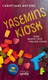 Cover-Bild Yasemins Kiosk - Eine bunte Tüte voller Lügen