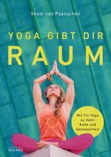 Cover-Bild Yoga gibt dir Raum