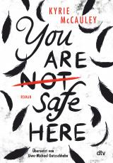 Cover-Bild You are (not) safe here – Nominiert für den Deutschen Jugendliteraturpreis 2021