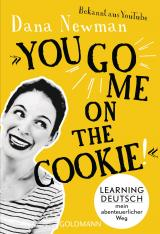 """Cover-Bild """"You go me on the cookie!"""""""
