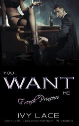 Cover-Bild You Want Me, French Princess!